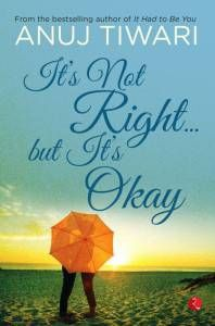 Flipkart  Buy Its Not Right But Its Okay (English Paperback Anuj Tiwari) at Rs 44 only