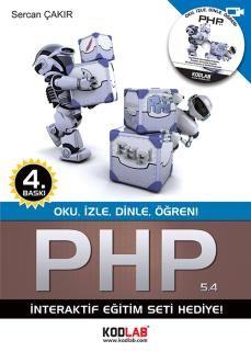 Sercan Çakır - PHP 5.4 http://www.kodlab.com/BookDetail.aspx?ID=569