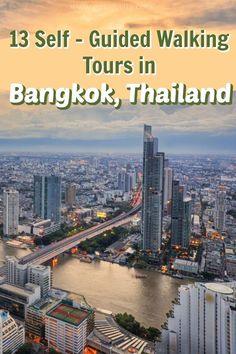 8 Self-Guided Walking Tours in Bangkok, Thailand + Create Your Own Walk Thailand Adventure, Thailand Travel Guide, Bangkok Travel, Visit Thailand, Bangkok Thailand, Asia Travel, Thailand Resorts, Bangkok Trip, Walking Tour