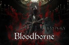 #Bloodborne                               Cris Ics ♂ (@F45TC21)   Twitter
