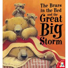 Bears in bed and the great big storm