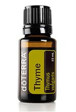 Thyme   Thymus vulgaris Thyme, familiar to most as a common seasoning for cooking, produces an essential oil that has valuable cleansing and clarifying properties. It is also notable for its broad-spectrum activity for winter health. For aromatic, topical, or dietary use.