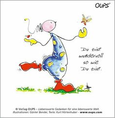 Du bist wundervoll You Are Wonderful, The Way You Are, Some Quotes, Garden Quotes, Winnie The Pooh, Disney Characters, Fictional Characters, Snoopy, Yoga