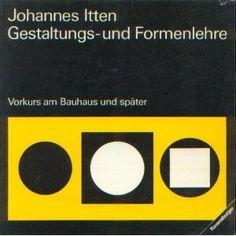 Gestaltungs- und Formenlehre. Vorkurs am Bauhaus und später null http://www.amazon.de/dp/3473615609/ref=cm_sw_r_pi_dp_MQnuub0VJK0X9