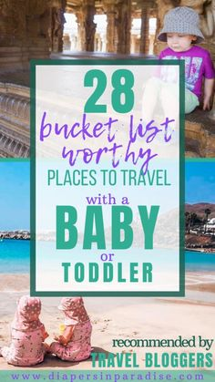 bucket list pictures Baby Bucket List: 28 Globetrotting Babies to Inspire Your Family Travel Wanderlust Toddler Travel, Travel With Kids, Family Travel, Baby Travel, Bucket List Destinations, Family Vacation Destinations, Family Vacations, Honeymoon Vacations, Honeymoon Destinations