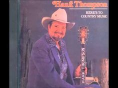 Hank Thompson - Here's To Country Music