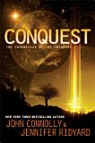 Conquest: Book 1, The Chronicles of the Invaders - John Connolly, Jennifer Ridyard