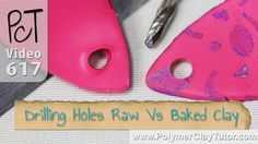 Drilling or Piercing Holes in Polymer Clay (Raw Vs Baked)  ~ Polymer Clay Tutorials