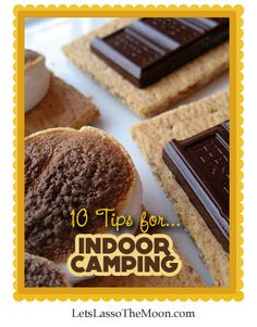 Indoor camping ideas- so much FUN!