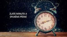 Zlat minuta a splnn pn AstroPluscz Alarm Clock, Reiki, Projects To Try, Life, Angel, Therapy, Astrology, Psychology, Projection Alarm Clock