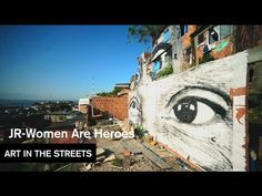 JR - Women Are Heroes (Brazil) - Art in the Streets