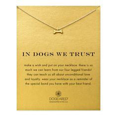 in dogs we trust dog bone necklace, gold dipped