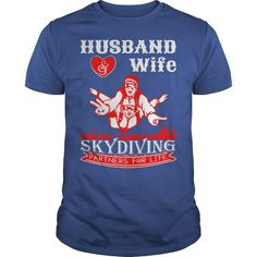 Husband And Wife Skydiving Partners For Life Tshirt T-Shirt #Skydiving #tshirts #hobby #gift #ideas #Popular #Everything #Videos #Shop #Animals #pets #Architecture #Art #Cars #motorcycles #Celebrities #DIY #crafts #Design #Education #Entertainment #Food #drink #Gardening #Geek #Hair #beauty #Health #fitness #History #Holidays #events #Home decor #Humor #Illustrations #posters #Kids #parenting #Men #Outdoors #Photography #Products #Quotes #Science #nature #Sports #Tattoos #Technology #Travel…