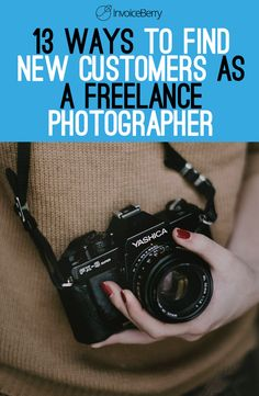 Use these 13 tips to find new customers as a freelance photographer blog.invoiceberry... If you want to enjoy the Good Life: making money in the comfort of your own home with your photography, then this is for YOU …http://photographyjobs-net.blogspot.com?