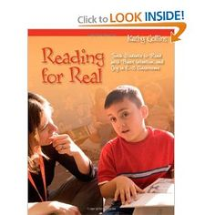 Reading for Real: Teach Students to Read with Power, Intention, and Joy in K-3 Classrooms by Kathy Collins