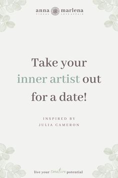 Julia Cameron, Quote Art, Live For Yourself, Flow, Creativity, Anna, Dating, Cards Against Humanity, Tools