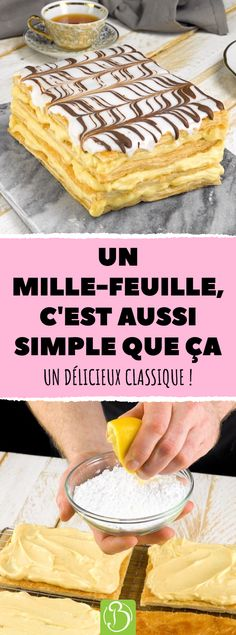 A mille-feuille is as simple as that. A delicious c .- Un mille-feuille, c'est aussi simple que ça. Un délicieux classique ! A mille-feuille is as simple as that. A delicious classic! Lemon Desserts, Köstliche Desserts, Summer Desserts, Dessert Recipes, Pastry Recipes, Cookie Recipes, Food Cakes, Indian Food Recipes, Food And Drink