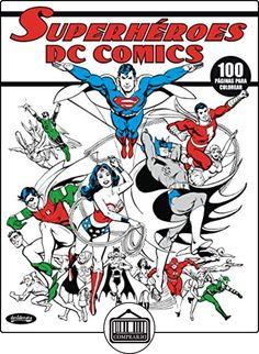 DC COMICS SUPERHÉROES: LIBRO PARA COLOREAR de VV.AA. ✿ Libros infantiles y juveniles - (De 3 a 6 años) ✿
