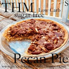 THM Pecan Pie (Sugar free and Low Carb) S