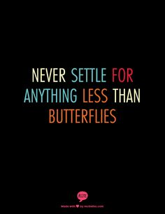 and you're gut saying YES! Words Quotes, Wise Words, Sayings, Great Quotes, Quotes To Live By, Awesome Quotes, Butterfly Quotes, Motivational Quotes, Inspirational Quotes