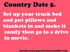 Country dates-we might be doing this to go see dispicable me & monsters univeristy Country Strong, Cute N Country, Country Boys, Country Life, Country Music, Country Sayings, Country Style, Country Dates, Country Couples