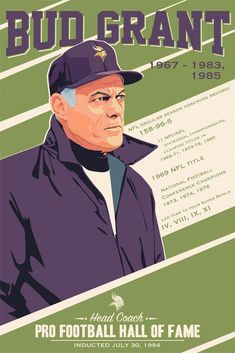 Bud Grant, Vikings poster artwork for the US Bank Stadium Collection by Steve Thomas. Equipo Minnesota Vikings, Minnesota Vikings Football, Best Football Team, Football Art, Football Memes, Sports Memes, Nfl Sports, Sports Art, Football Season