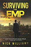 Free Kindle Book -   Surviving The EMP: A Post-Apocalyptic EMP Survival Thriller (The EMP Brothers Series Book 1)