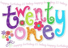 Happy 21st Birthday Pictures Free Cliparts Co Happy Birthday Happy 21st Birthday Wishes For