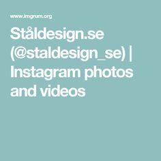 Ståldesign.se (@staldesign_se) | Instagram photos and videos