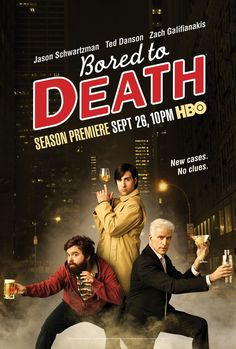 Bored to Death (HBO).  Poster design by Canyon Design Group