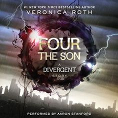 Four: The Son: A Divergent Story | [Veronica Roth]