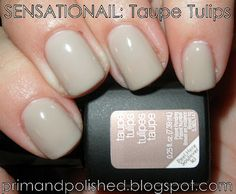 Prim and Polished: A Nail Polish Blog: Sensationail: Taupe Tulips