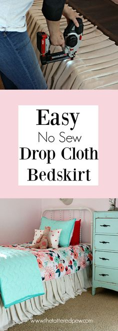 No sew drop cloth bedskirt Easy No Sew Drop Cloth Bed Skirt Diy Sewing Table, Sewing Room Decor, No Sew Curtains, Drop Cloth Curtains, Tulle Skirts, Bed Skirts, Homemade Beds, Sewing Shirts, Kids Sleep