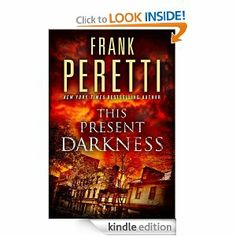 Amazon.com: This Present Darkness: A Novel eBook: Frank Peretti: Kindle Store