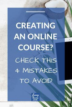 Best tips and ideas on online course creation. Don't let those mistakes stop you to make money online as an entrepreneur. Outline your best strategy now.