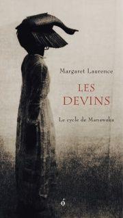 Le cycle de Manawaka T.III: Les devins - Margaret Laurence, Christine Eddie
