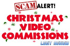 Christmas Video Commissions Review – Scam Alert!