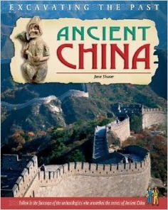 Ancient China (Excavating the Past): Jane Shuter: 9781403459954: Amazon.com: Books
