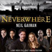 A BBC Radio six-part adaptation of Neil Gaiman's best-selling novel, starring James McAvoy as Richard and Natalie Dormer as Door. Beneath the streets of London there is another London. A subterranean labyrinth of sewers and abandoned tube stations. A somewhere that is Neverwhere....