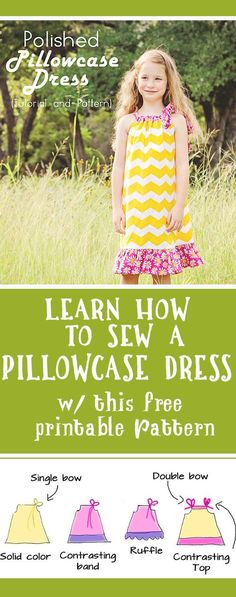 Good detailed instructions on Pillowcase dress for little girls with lots of options