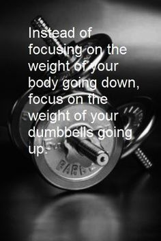 Focus on getting stronger