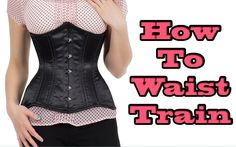 Good video about waist training from Danielle - Avid lover and model for Orchard Corset