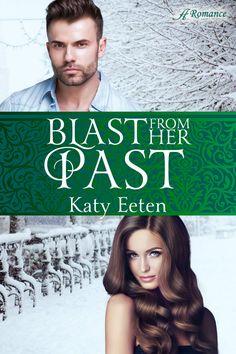 Blast from Her Past by Katy Eeten | Books for Book Lovers Blog https://kimpayne.wordpress.com/2018/04/17/blast-from-her-past-by-katy-eeten/