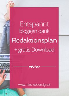 Entspannt bloggen dank Redaktionsplan + gratis Download | miss-webdesign.at
