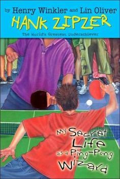 My Secret Life as a Ping-Pong Wizard (Hank Zipzer Series #9) by Henry Winkler, Lin Oliver