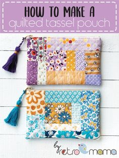 retro mama: Quilted Tassel Pouch Tutorial – Keep up with the times. Small Sewing Projects, Sewing Projects For Beginners, Sewing Hacks, Sewing Tutorials, Sewing Crafts, Sewing Patterns, Sewing Tips, Bag Tutorials, Bag Patterns