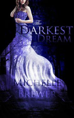 The Darkest Dream (Michelle Brewer)