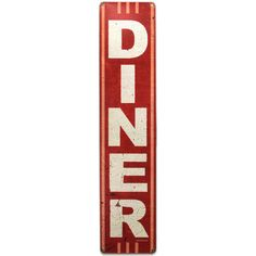 Diner Vertical Red Distressed Vintage Metal Sign ($25) ❤ liked on Polyvore featuring home, home decor, wall art, backgrounds, painted signs, red home accessories, metal home decor, red home decor and metal wall art