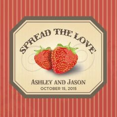 "Spread the Love Strawberry Jam Label - 3"" x 3"""